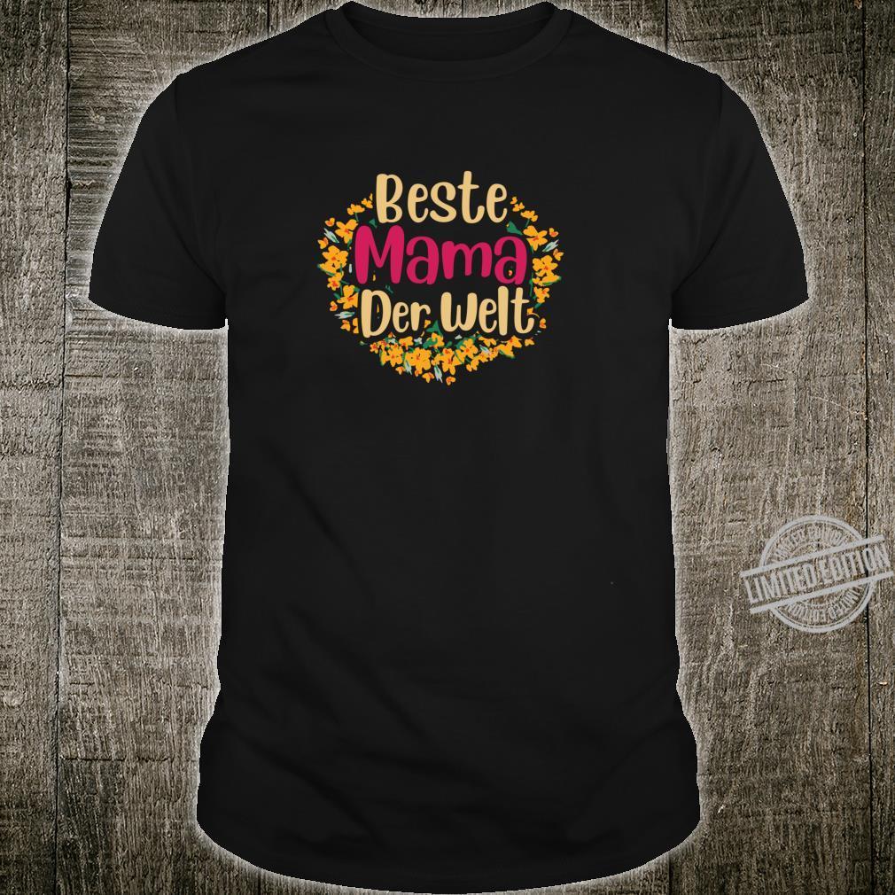 Beste Mama der Welt süßes Blumen Vintage Mami Geschenk Shirt