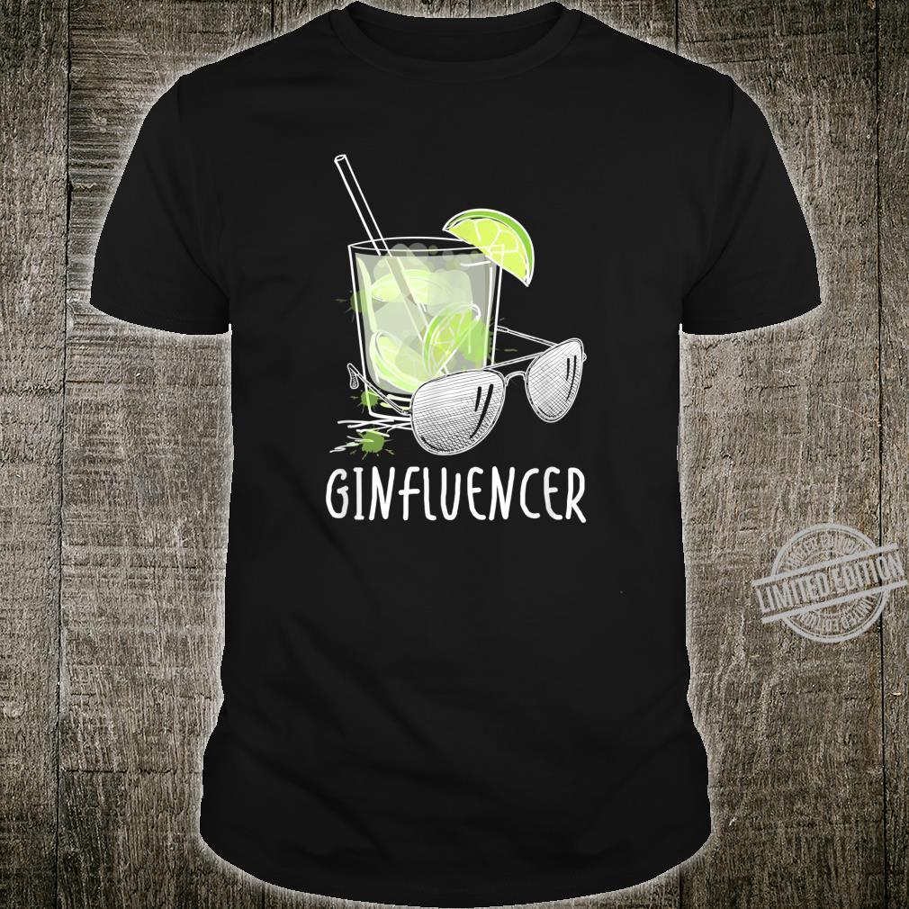 Lustiges Ginfluencer Gin Tonic & Longdrink Wortspiel Pun Shirt