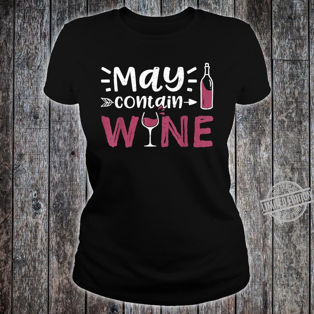 May Contain Wine Weinprobe Shirt ladies tee