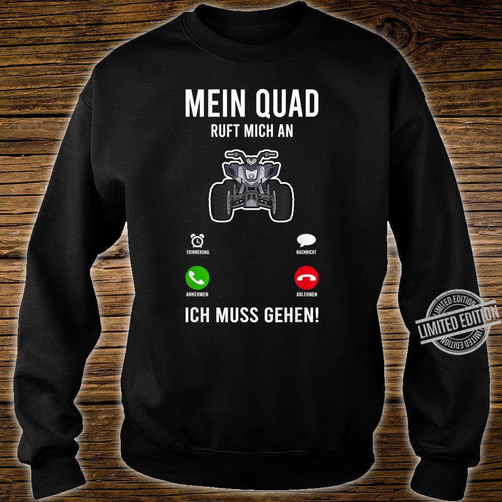 Mein Quad Ruft An 4x4 ATV Fahrer Offroad Sportquad Vierrad Shirt sweater
