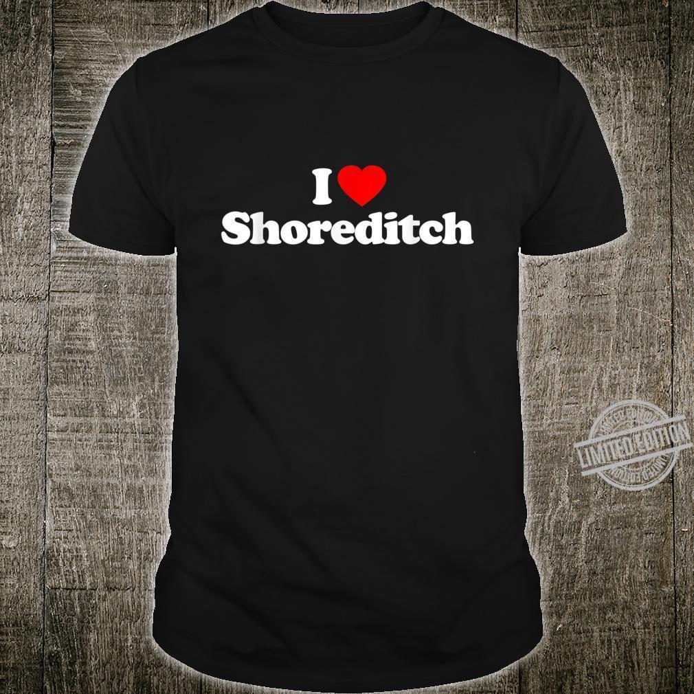 Mens I Love Shoreditch Heart British Tourist Souvenir Shirt