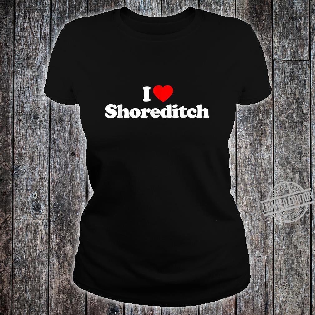 Mens I Love Shoreditch Heart British Tourist Souvenir Shirt ladies tee