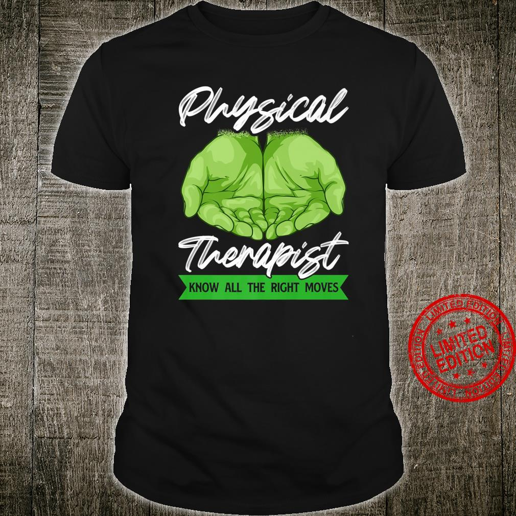 PT Physical Therapist Assistant's Physiotherapy Shirt