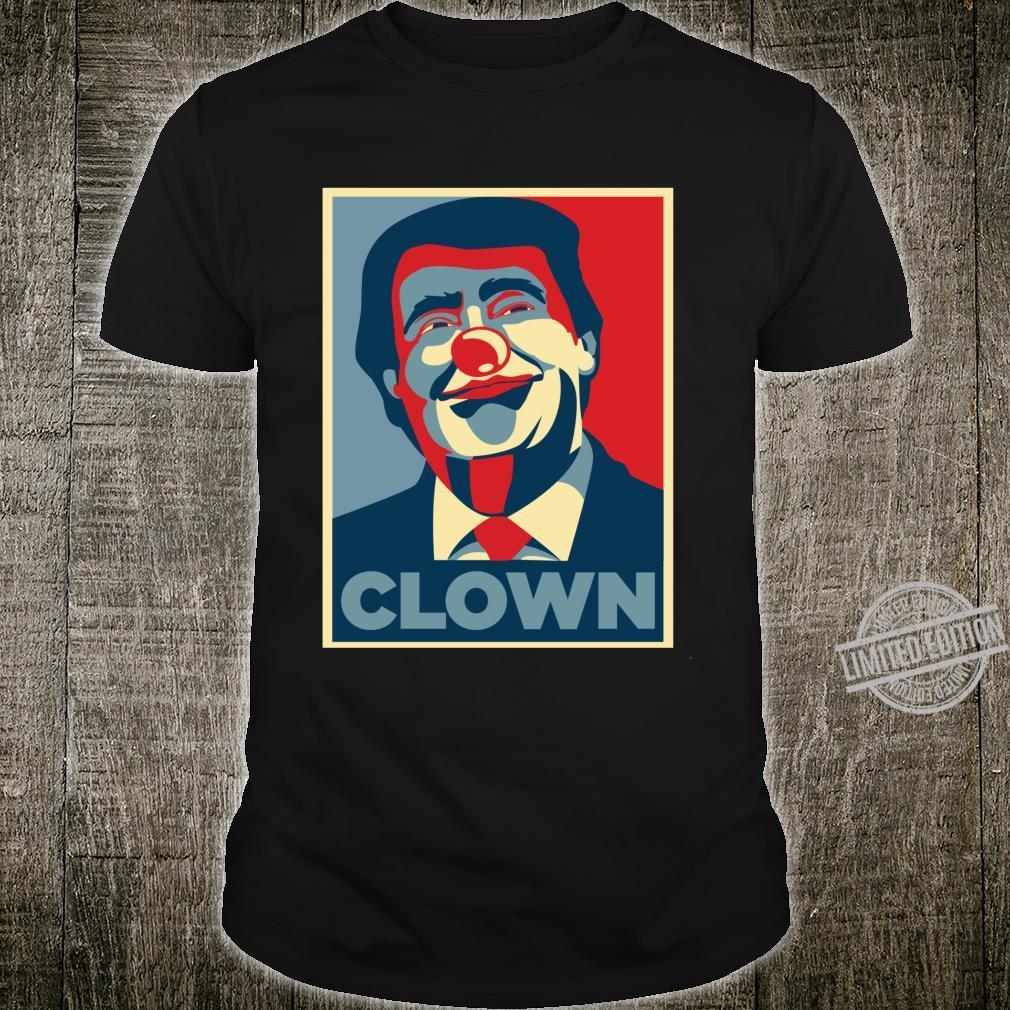 Trump Clown 2020 Election Protest Anti Donald Democrat Shirt